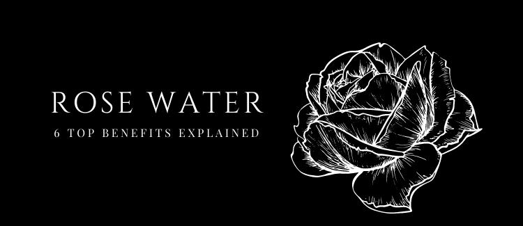 6 Benefits of Rose Water, Explained.